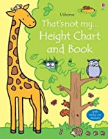 That's Not My Height Chart and Book by Fiona Watt(1905-07-04)