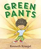 Green Pants by Kenneth Kraegel children's book