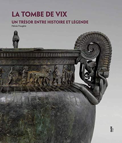 La tombe de Vix : Un trésor entre histoire et légende