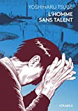 L' Homme sans talent - Atrabile - 09/11/2018