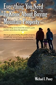 Everything You Need To Know About Buying Mountain Property  It is one thing not to know the answers quite another not to know the questions How to .. home retirement home dreams in the mountains