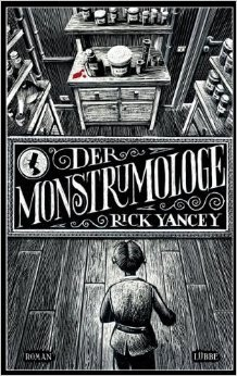Der Monstrumologe: Roman (Lübbe Science-Fiction /Fantasy) von Rick Yancey ,,Axel Franken (Übersetzer) ( 25. September 2010 )