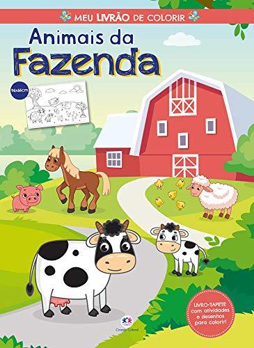 Animais da fazenda - Meu livrão de colorir