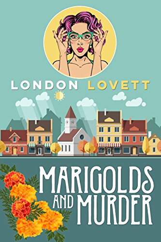 Marigolds and Murder (Port Danby Cozy Mystery Book 1) (English Edition)