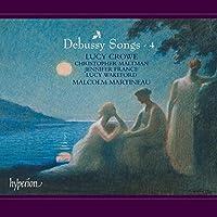 Debussy: Songs Vol 4