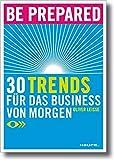 Expert Marketplace -  Oliver Leisse - Be prepared: 30 Trends für das Business von morgen (Haufe Sachbuch Wirtschaft)