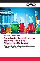 Estudio del Tamaño de un Sistema Core-Shell Magnetita- Quitosano