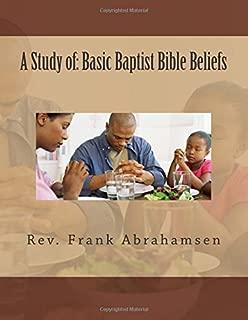 A Study of: Basic Baptist Bible Beliefs