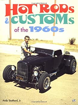 Hot Rods & Customs of the 1960 s