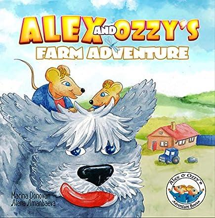 Alex and Ozzy's Farm Adventure