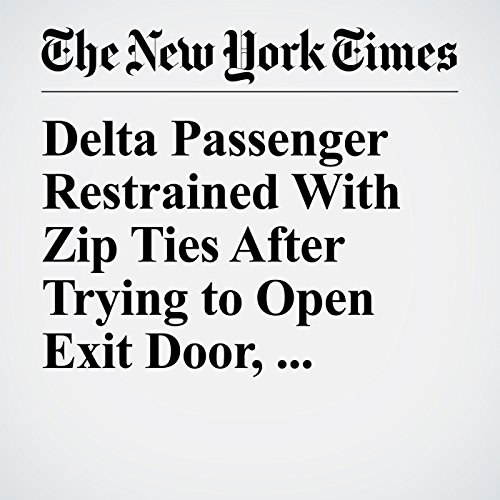 Delta Passenger Restrained With Zip Ties After Trying to Open Exit Door, Charges Say copertina