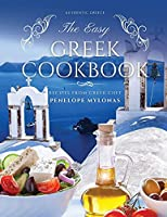 The Easy Greek Cookbook: 77 Traditional Greek Recipes