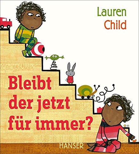 Baby Buch Bleibt der jetzt für immer? von Lauren Child