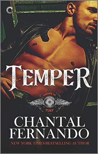 Temper: An Alpha Hero Romance (Knights of Fury Book 3)