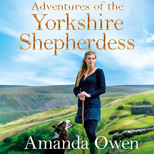 Adventures of the Yorkshire Shepherdess audiobook cover art