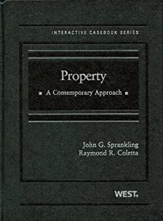 Property: A Contemporary Approach (The Interactive Casebook Series)