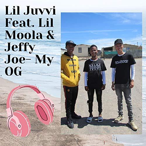 My OG (feat. Lil Moola & Jeffy Joe) [Explicit]