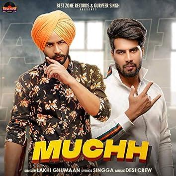 Muchh (feat. Singga)