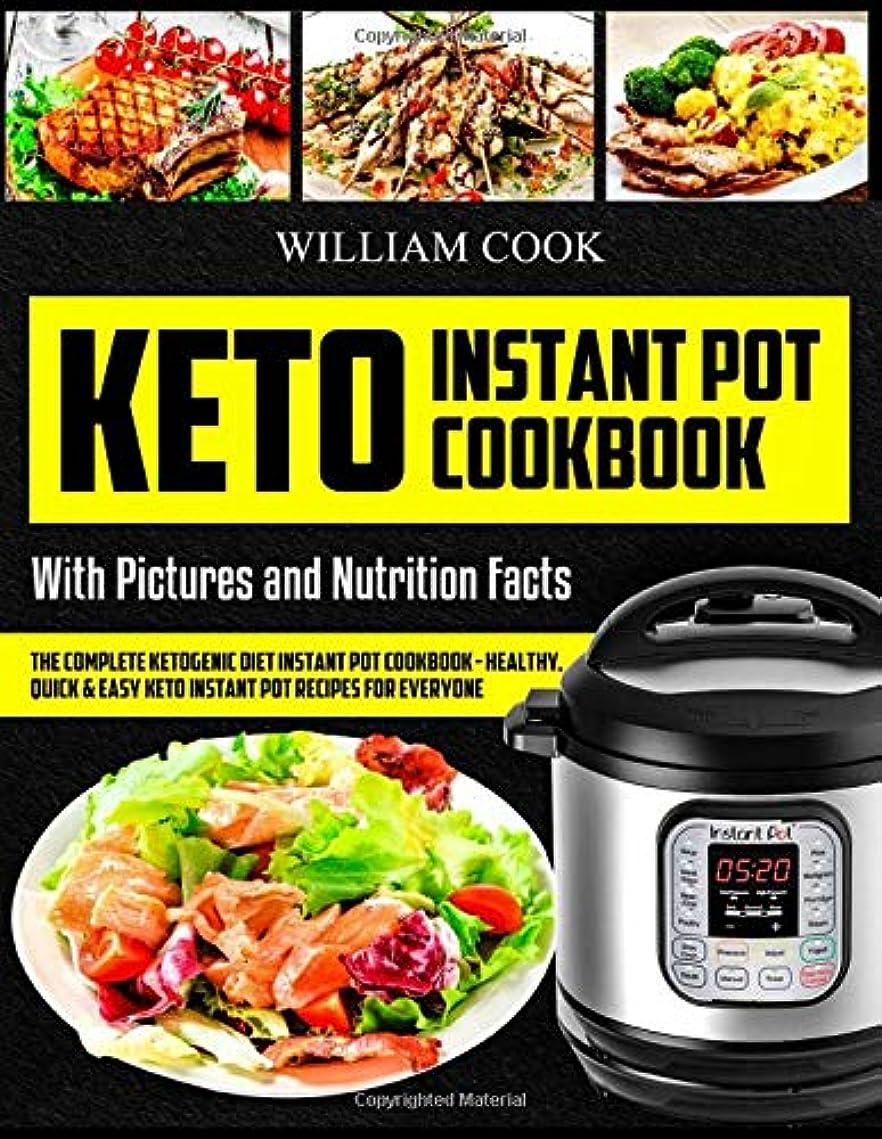マーキング連鎖フクロウKeto Instant Pot Cookbook: The Complete Ketogenic Diet Instant Pot Cookbook – Healthy, Quick & Easy Keto Instant Pot Recipes for Everyone: Low-Carb Instant Pot Cookbook: Keto Pressure Cooker Cookbook