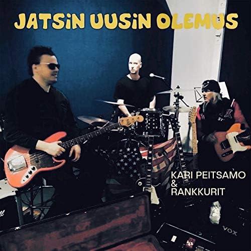 Kari Peitsamo & Rankkurit