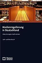 Medienregulierung in Deutschland: Ziele, Konzepte, Massnahmen (German Edition)