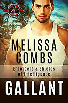 Gallant (Special Forces: Operation Alpha): Enforces & Shields of Intelligence by [Melissa Combs, Operation Alpha]