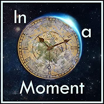 In a Moment