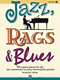 Jazz, Rags & Blues, Book 1: 10 O...