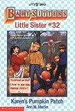 Karen's Pumpkin Patch (Baby-sitters Little Sister)