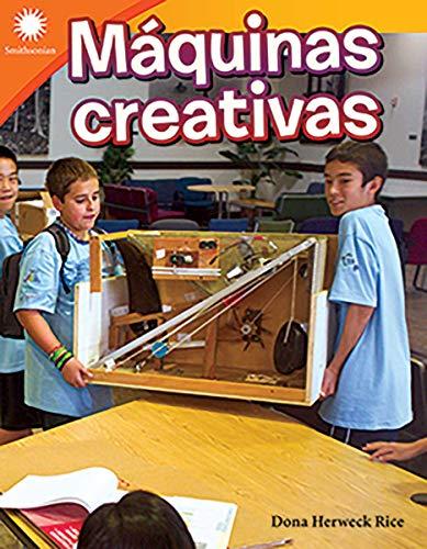 Máquinas Creativas (Creative Machines) (Smithsonian Readers)