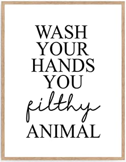 Best wash your hands you filthy animal poster Reviews