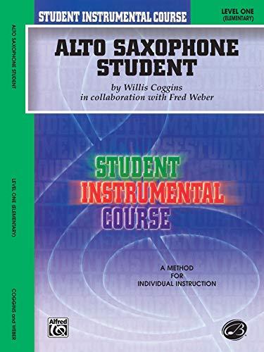 Student Instrumental Course Alto Saxophone Student: Level I