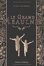Le Grand Meaulnes - Alain Fournier: Édition illustrée | 204 pages Format 15,24 cm x 22,86 cm (French Edition)