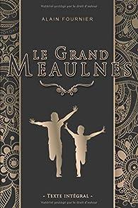 Le Grand Meaulnes - Edition illustrée par Alain Fournier