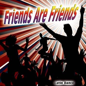 Friends Are Friends - Single