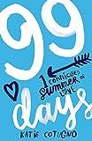 99 Days (English Edition)