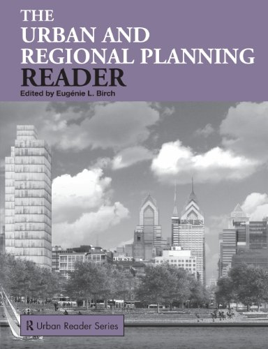 Compare Textbook Prices for The Urban and Regional Planning Reader Routledge Urban Reader Series 1 Edition ISBN 9780415319980 by Eugenie L. Birch