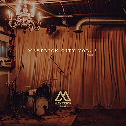 Maverick City Vol. 3 Part 1 Album Cover