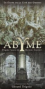 Abyme - Le Guide de la cité des ombres de Gérard Trignac