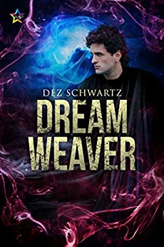 Dream Weaver (Roam Book 3) by [Dez Schwartz]