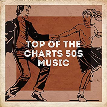 Top of the Charts 50s Music
