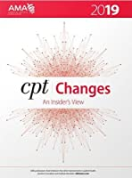 CPT Changes: An Insider's View — 2019