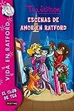 Stilton 1: Vida en Ratford, ¡el amor salta a escena en Ratford!: Vida en Ratford 1 (Tea Stilton)