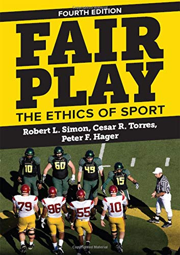 Download Fair Play: The Ethics of Sport 0813349206