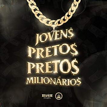 Jovens Pretos Milionários