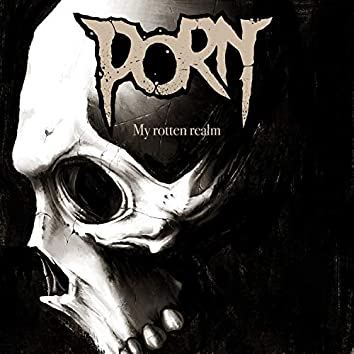 My Rotten Realm