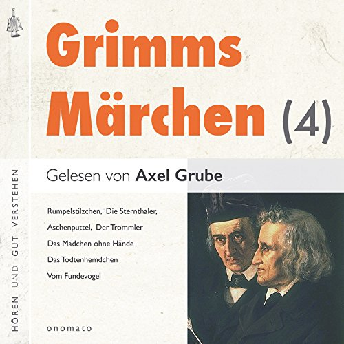 Aschenputtel / Das Mädchen ohne Hände / Der Herr Gevatter / Der Trommler / König Droßelbart / Frau Trude Titelbild