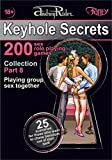 """Keyhole Secrets"" collection of 200 sex role playing games. Part 8 (scenarios 176-200): Illustrated collection of SEX FANTASIES and SEX ROLE PLAYING GAME scenarios (English Edition)"