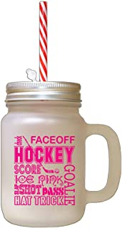 Hot Pink Faceoff Hockey Ice Rink Hat Tricks Slap Shot Pass Frosted Glass Mason Jar With Straw