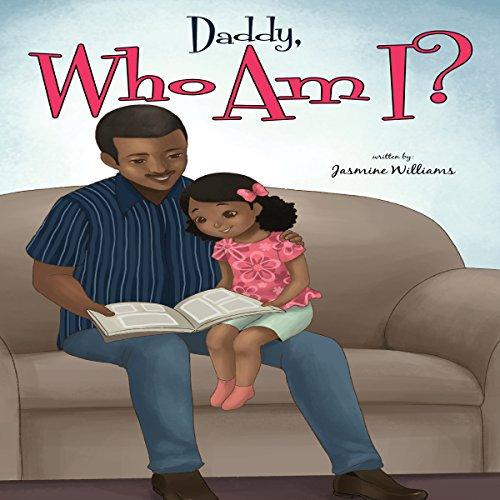 Daddy, Who Am I? audiobook cover art